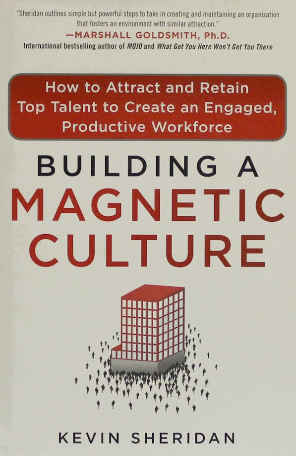 Building a magnetic culture, Kevin Kevin Kevin Sheridan (Eng) 9dee78