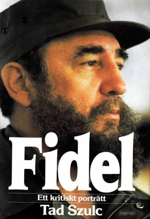 Fidel Castro, Ett kritiskt porträtt, Tad Szulc