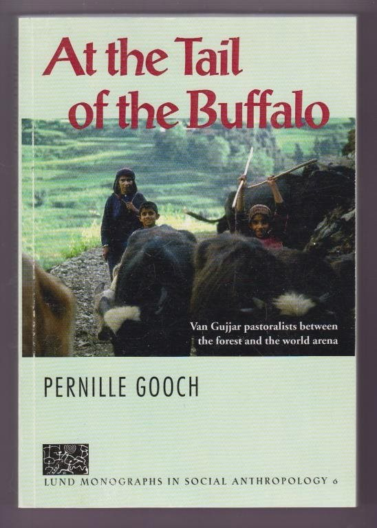 Gooch, Pernille: At the Tail of the Buffalo.