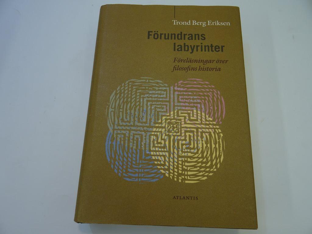 Förundrans labyrinter. Föreläsningar över filosofins historia