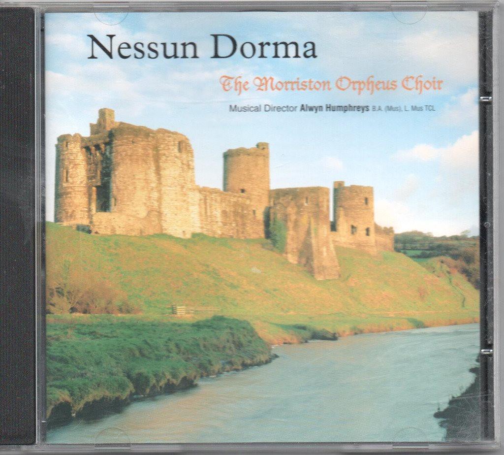 Nessun Dorma. The Morriston Orpheus Choir
