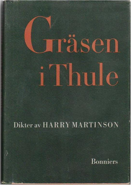 Harry Martinson, Gräsen i Thule, 1958