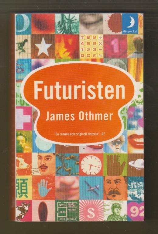 Othmer, James: Futuristen.