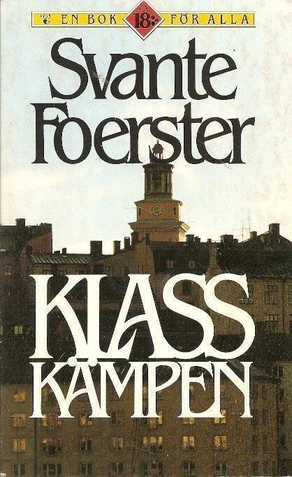 Svante Foerster: Klasskämpen. (402537004) | Köp på Tradera