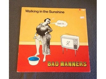 BAD MANNERS - Walking In The Sunshine (Extended Version)