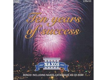 Ten Years Of Success - Klassisk musik - Naxos - CD