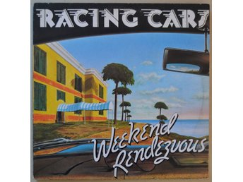 Racing Cars Weekend Rendezvous Vinyl LP 1977