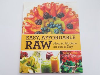 Easy affordable raw - how to go raw on $10 a day
