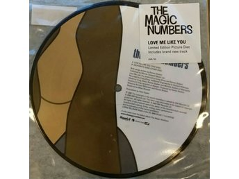 The Magic Numbers- Love Me Like You Limiterad Picture Disc
