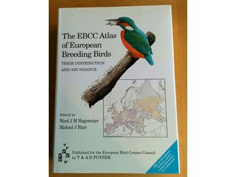 The EBCC Atlas of European Breeding Birds - their distribution and abundance