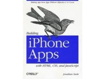 Building iPhone Apps with HTML, CSS, and JavaScript av Jonathan 9780596805784
