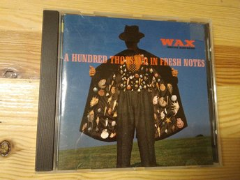 Wax - A Hundred Thousand In Fresh Notes, CD