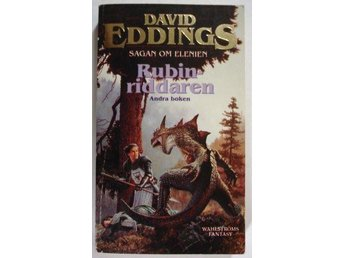 David Eddings: Rubinriddaren (Sagan om Elenien nr 2) - Torshälla - David Eddings: Rubinriddaren (Sagan om Elenien nr 2) - Torshälla