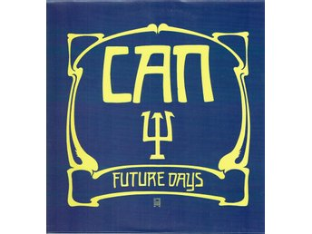 CAN - FUTURE DAYS. LP