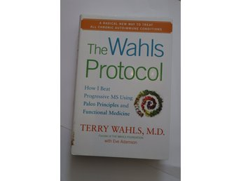 The Wahls Protocol  | Terry Wahls, Eve Adamson