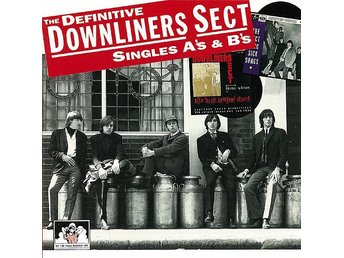 Downliners Sect: The Definitive Downliners Sect Singles A's & B's