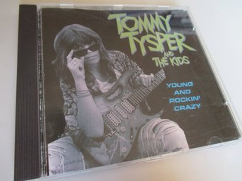 CD: TOMMY TYSPER Young and Rockin Crazy (1990)