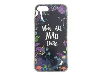 iPhone 8  We´re all mad here - Alice I Underlandet Cheshire