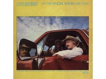 Mats Rådberg - I´m The Singer You´re The Song vinyl LP-skiva