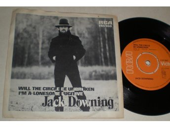 Jack Downing 45/PS Will the circle be unbroken 1971