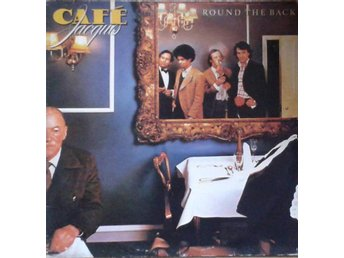 Café Jacques title*  Round The Back* EU LP