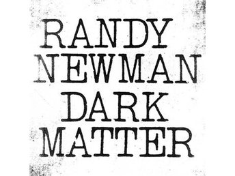 Newman Randy: Dark matter (Vinyl LP + Download)