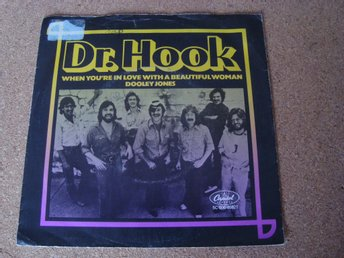 Dr. Hook Singel Utgiven I Holland 1978 When You´re In Love With A Beautiful Woma