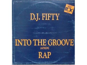 "D.J. Fifty title* Into The Groove (A-Thon) Rap (Swedish Remix)* 12"" Swe"