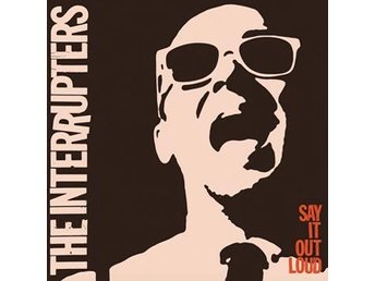 Interrupters: Say it out loud 2016 (CD)