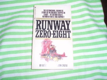Arthur Hailey John Castle - Runway Zero-Eight /Engelsk