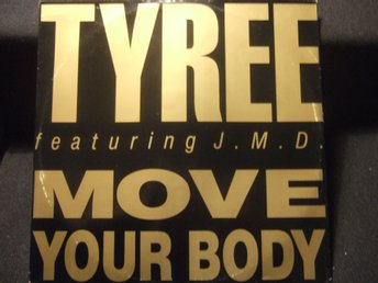MAXI 12:A - TYREE FEATURING J.M.D. Move Your Body 1989