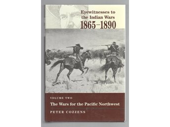 Eyewitnesses to the Indian Wars, 1865-1890 - Part 2