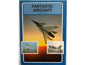 FANTASTIC AIRCRAFT, CHRISTOPHER CHANT 1984