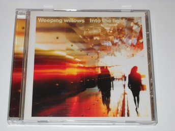 WEEPING WILLOWS - INTO THE LIGHT (CD)