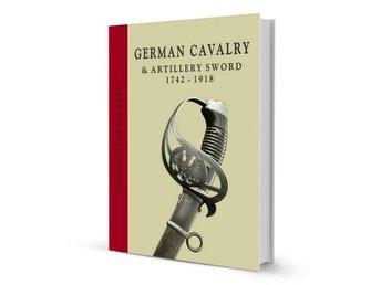German Cavalry Swords 1742-1918 - Bilgoraj ,  Poland - German Cavalry Swords 1742-1918 - Bilgoraj ,  Poland