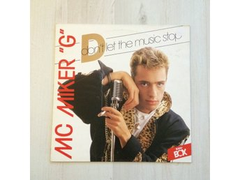 "M.C. MIKER G - DON´T LET THE MUSIC STOP. (12"")"