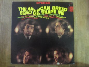 The American Breed- Bend Me, Shape Me  (LP)