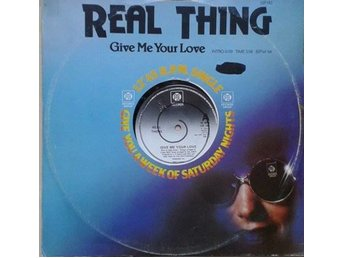 Real Thing title* Give Me Your Love / You Can't Force The Funk* Funk, Disco 12""