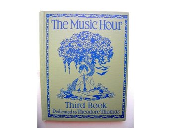 THE MUSIC HOUR Third Book Osbourne McConathy 1937