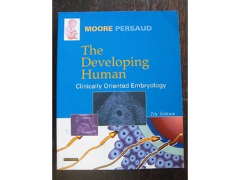 #REA#THE DEVELOPING HUMAN - CLINICALLY ORIENT. EMBRYOLOGY