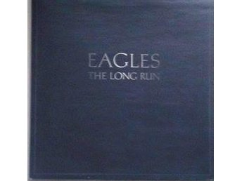 Eagles titel* The Long Run* Rock LP, Canada Gatefold - Hägersten - Eagles titel* The Long Run* Rock LP, Canada Gatefold - Hägersten