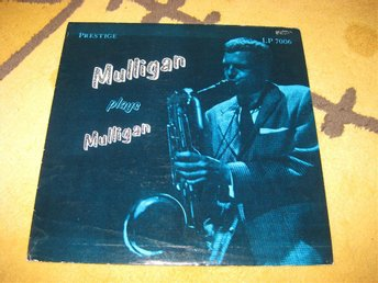 GERRY MULLIGAN - Plays Mulligan på Prestige LP 7006