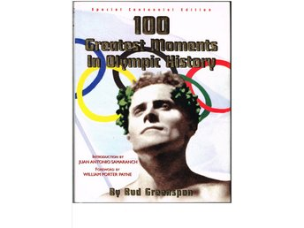 100 GREATEST MOMENTS IN OLYMPIC HISTORY - Bud Greenspan (1995)
