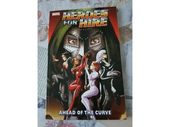 Heroes for Hire: Ahead of the Curve [TPB]