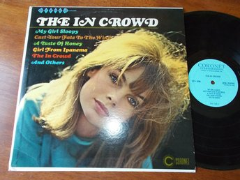 THE IN CROWD - My Girl Sloopy, LP Coronet USA 1966