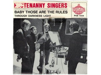 Hootenanny Singers Through darkness light/Baby those are the rules