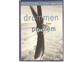 Montague Ullman-Claire Limmer(red.): Drömmen löser problem.