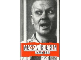 RICHARD LOURIE : MASSMÖRDAREN