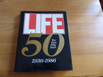 LIFE - The first fifty years 1936-1986 Stor bok
