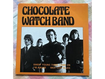 CHOCOLATE WATCH BAND EP FRANKRIKE EVA RECORDS SWEET YOUNG THING;COMEON/I'M AWARE